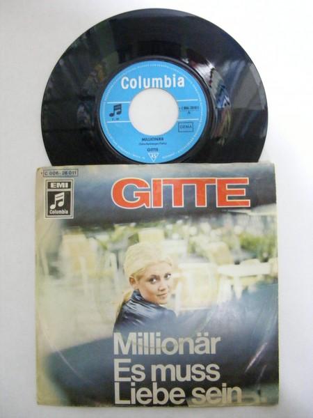Gitte - Millionär / Es Muss Liebe Sein - 7inch